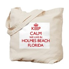 Keep calm we live in Holmes Beach Florida Tote Bag