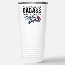 Badass Trucker's Girlfr Travel Mug