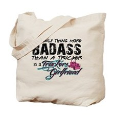 Badass Trucker's Girlfriend Tote Bag
