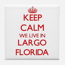 Keep calm we live in Largo Florida Tile Coaster