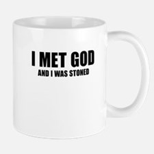 I Met God And I Was Stoned Mugs