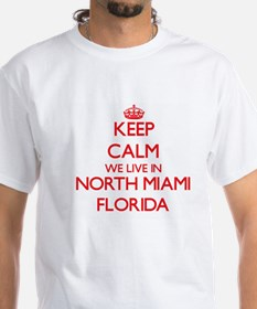 Keep calm we live in North Miami Florida T-Shirt