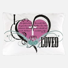 I am loved Pillow Case