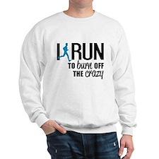 I run to burn off the crazy Jumper