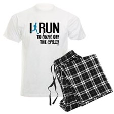 I run to burn off the crazy Pajamas