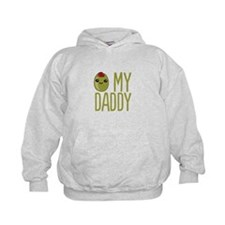 Olive My Daddy Hoodie