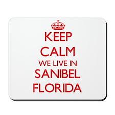 Keep calm we live in Sanibel Florida Mousepad