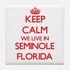 Keep calm we live in Seminole Florida Tile Coaster