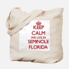 Keep calm we live in Seminole Florida Tote Bag