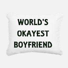 World's Okayest Boyfrien Rectangular Canvas Pillow