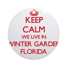 Keep calm we live in Winter Garde Ornament (Round)