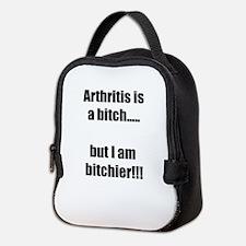 Arthritis is a bitch..but I am Neoprene Lunch Bag