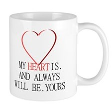My Heart is Yours Mug