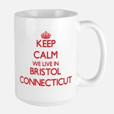 Keep calm we live in Bristol Connecticut Mugs