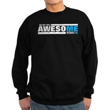 Cute Im awesome Sweatshirt