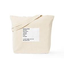 """""""Educated"""" Tote Bag"""