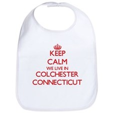 Keep calm we live in Colchester Connecticut Bib