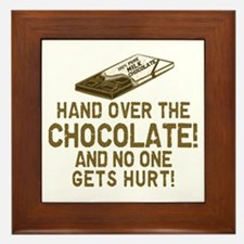 Hand over the CHOCOLATE! Framed Tile