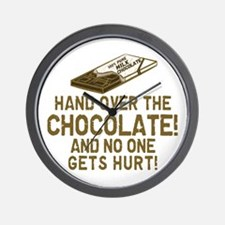 Hand over the CHOCOLATE! Wall Clock
