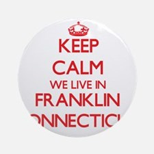 Keep calm we live in Franklin Con Ornament (Round)