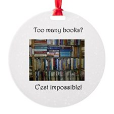 Too Many Books? (Writers Do It In a Ornament