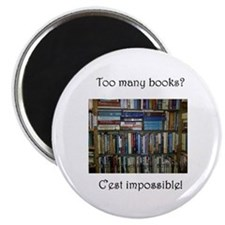 Too Many Books? (Writers Do It In a Book) Magnet