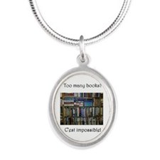 Too Many Books? (Writers Do I Silver Oval Necklace