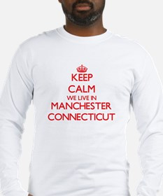 Keep calm we live in Mancheste Long Sleeve T-Shirt