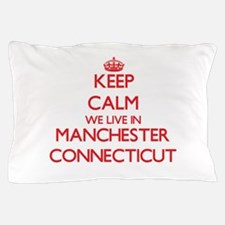 Keep calm we live in Manchester Connec Pillow Case