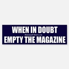 Empty the Magazine, Bumper Bumper Bumper Sticker