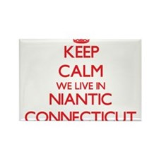 Keep calm we live in Niantic Connecticut Magnets