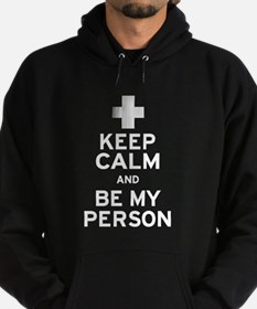 Keep Calm and Be My Person Hoodie (dark)