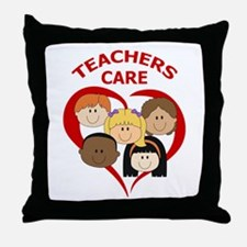 TEACHERS CARE Throw Pillow