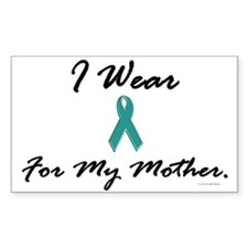 I Wear Teal For My Mother 1 Rectangle Decal