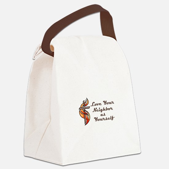 Love Your Neighbor As Yourself Canvas Lunch Bag