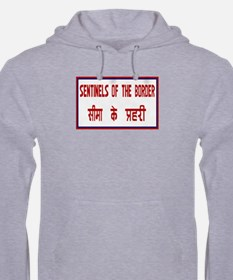 Sentinels of the Border, India Hoodie