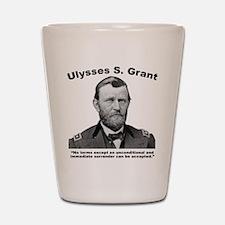 Grant: Unconditional Shot Glass