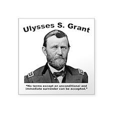 """Grant: Unconditional Square Sticker 3"""" x 3"""""""