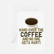 Hand Over The COFFEE! Greeting Cards (Pk of 10