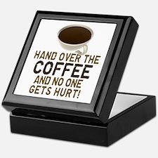 Hand Over The COFFEE! Keepsake Box
