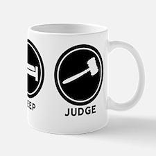 Eat Sleep Judge Mug