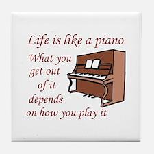 LIFE LIKE A PIANO Tile Coaster