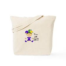 IM ALL DAT GIRL Tote Bag
