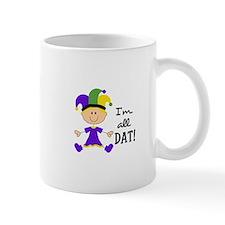 IM ALL DAT GIRL Mugs