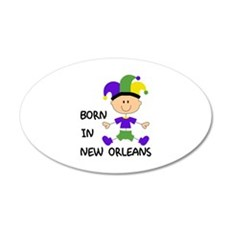 BORN IN NEW ORLEANS Wall Decal