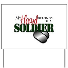 Heart Belong to Soldier Yard Sign