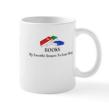Books - My favorite reason to lose sleep Mugs
