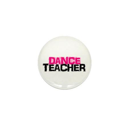 Dance Teacher Mini Button