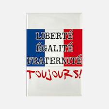 Liberte Egalite Fraternite Toujou Rectangle Magnet