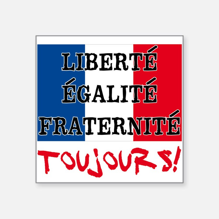 the french revolution liberté egalité fraternité 'liberty, equality, fraternity' (in french 'liberté, égalité, fraternité') is a tripartite motto in the form of a hendiatris, ie a phrase used for emphasis, in which three words are used to express one idea.